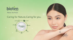 Bioten Nature, your power. Caring for Nature, Caring for you. Nadine Lustre